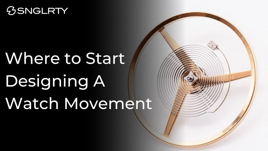 desinging a watch movement from first principles